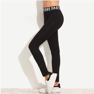 Pants - LOVE Leggings (XL fits a M/L)